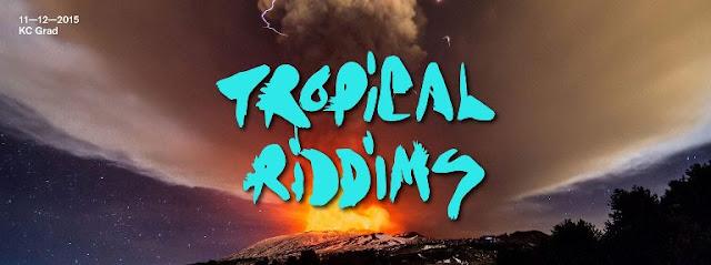 Tropical Riddims