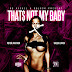 @PeterJackson905 feat @RealSheekLouch  - That's Not My Baby @90Nickel