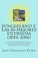 JUNGLELAND 2. LAS 50 MEJORES ENTRADAS (2014-2016) KINDLE
