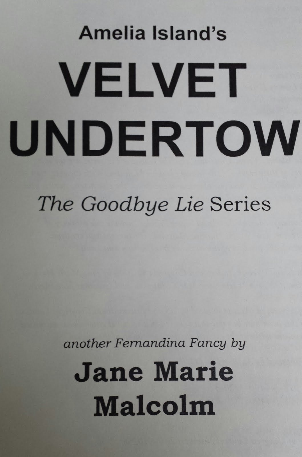 Click on the Title Page below to read the Opening Pages of Amelia Island's Velvet Undertow