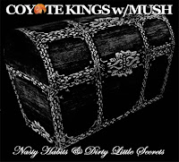 Coyote Kings w/Mush