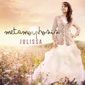 Julissa-Metamorphosis