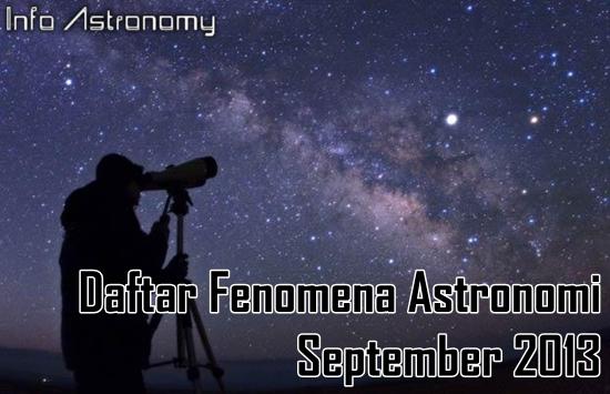 Wajib Lihat! Daftar Fenomena Astronomi September 2013