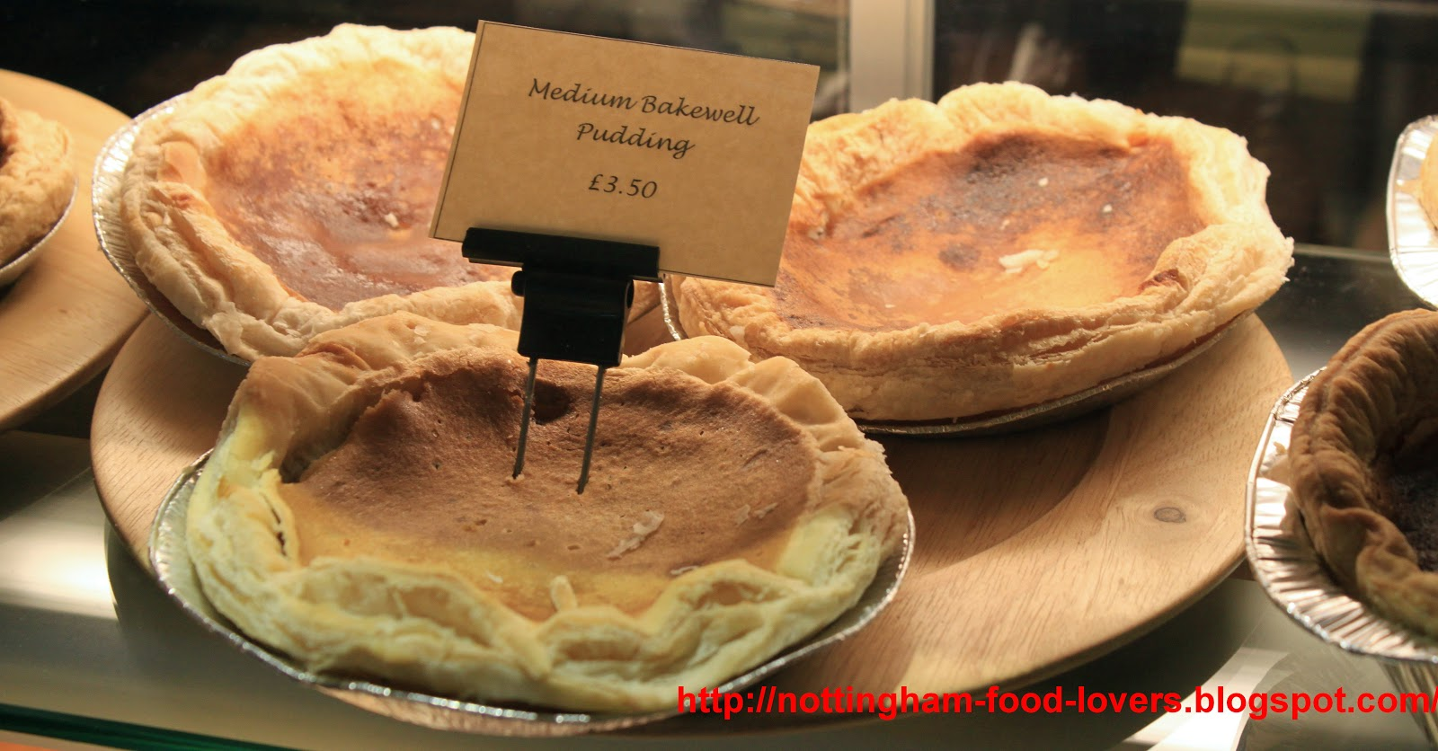 Nottingham Food Lovers: Bakewell Tart or Bakewell Pudding: Which is ...