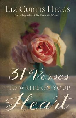 """31 Verses to Write on Your Heart"""
