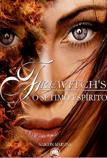 Firewitch's- o sétimo espírito-Naicon Martins