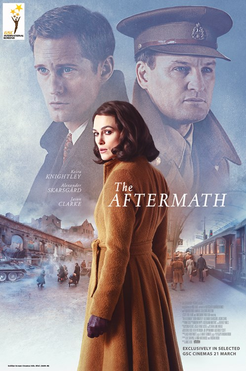 INTERNATIONAL SCREEN - GSC CINEMAS . 21 MAC 2019 - THE AFTERMATH (ENGLISH)