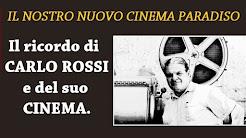 IL CINEMA DI CARLO ROSSI