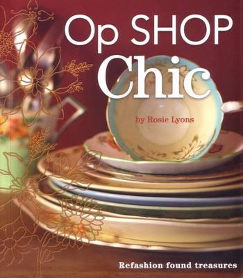 image op shop chic refashion found treasures book review rosie lyons