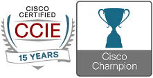 15 year CCIE and Cisco Champion