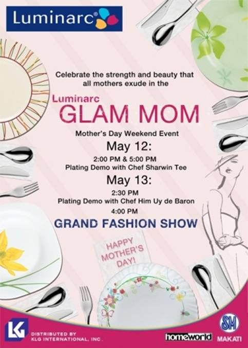 Luminarc's Glam Mom! - Mother's Day Weekend Event