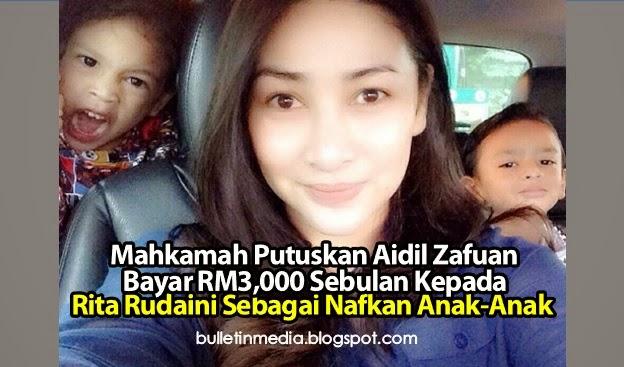Mahkamah Putuskan Aidil Zafuan Bayar RM3,000 Sebulan Kepada Rita Rudaini