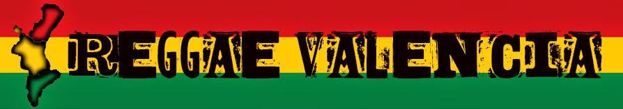 Reggae Valencia Blog