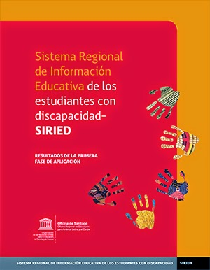 http://www.unesco.org/new/es/santiago/resources/single-publication/news/sistema_regional_de_informacion_educativa_de_los_estudiantes_con_discapacidad_siried/#.U0TrYlabvcu