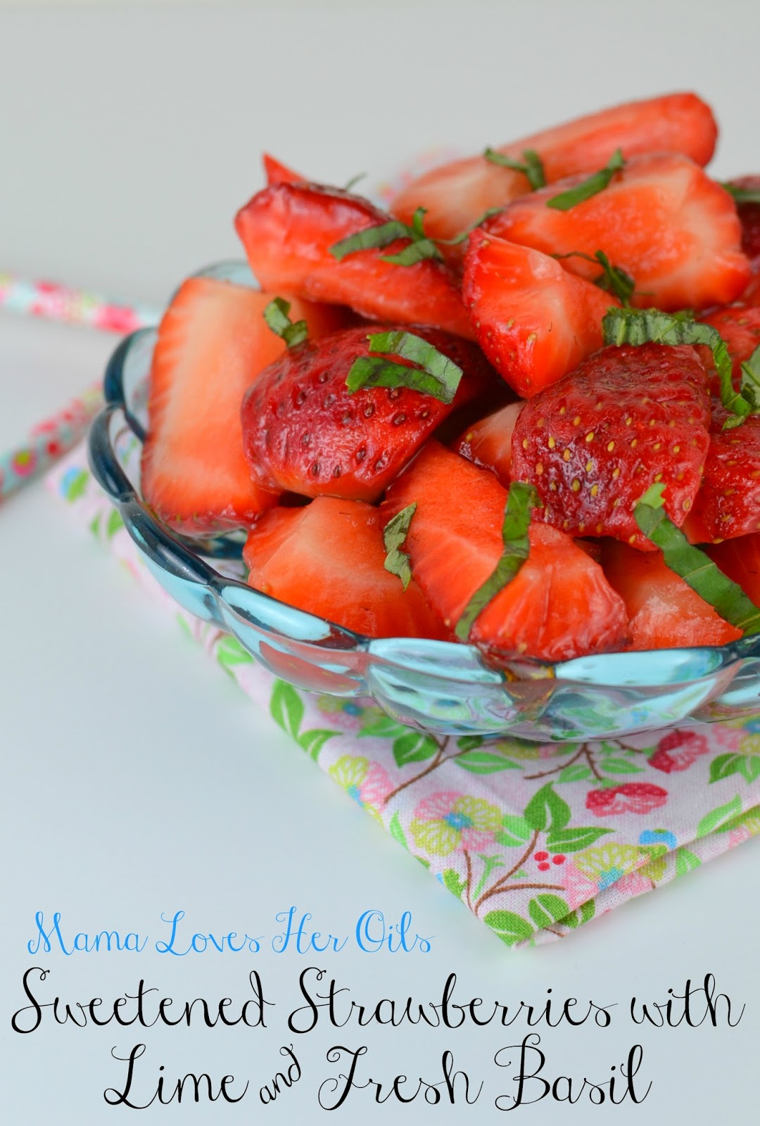 Sweetened fresh strawberries with lime essential oil and fresh basil sweetened fresh strawberries with lime essential oil and fresh basil recipe forumfinder Image collections