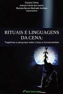 RITUAIS E LINGUAGENS DA CENA - Livro