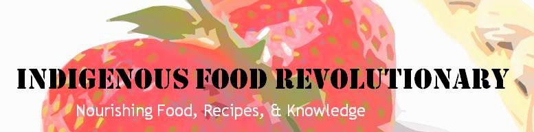 Indigenous Food Revolutionary