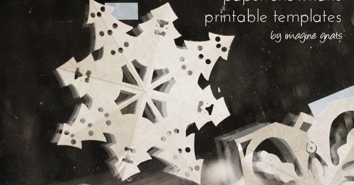 imagine gnats: free printable: paper snowflakes