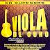Viola De Ouro - Sucessos Sertanejo - Baixar CD