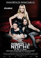 Somos la noche (2010) online y gratis