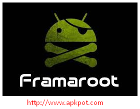 Framaroot APK download for android