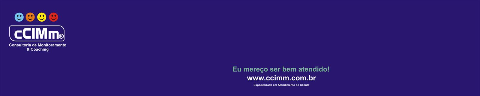cCIMm Consultoria de Monitoramento do atendimento e Coaching