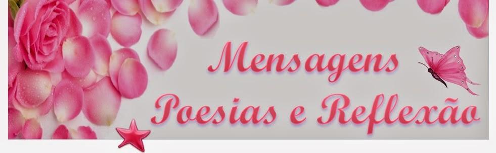 http://mensagenspoesiasereflexao.blogspot.com.br/