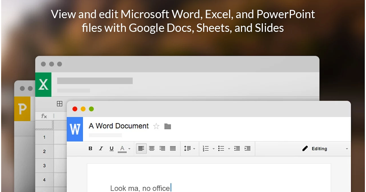 A Handy Google Drive App to View and Edit Office Files