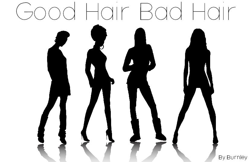 Good Hair Bad Hair