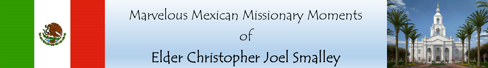 Marvelous Mexican Missionary Moments