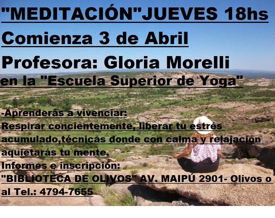 MEDITACIÓN GLORIA MORELLI BPO JUEVES 18HS. Biblioteca de olivos
