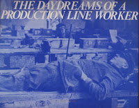 Karma Sutra - Daydreams of a Production Line Worker