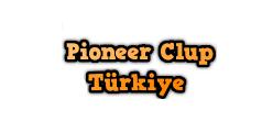 Pioneer Clup Turkiye