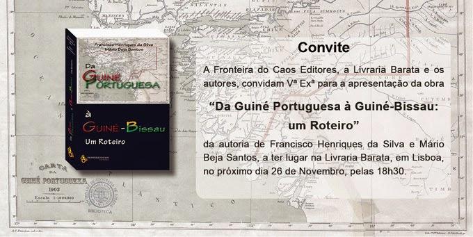 """26 DE NOVEMBRO - LEMBRETE: Apresentação do livro """"Da Guiné Portuguesa à Guiné-Bissau: um Roteiro"""""""