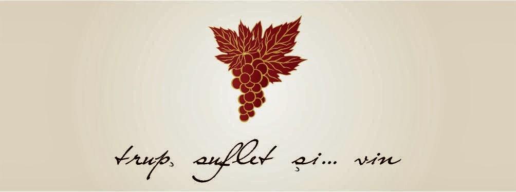 Trup, suflet, si...vin.