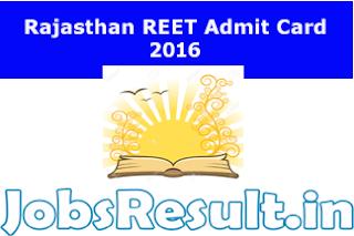 Rajasthan REET Admit Card 2016