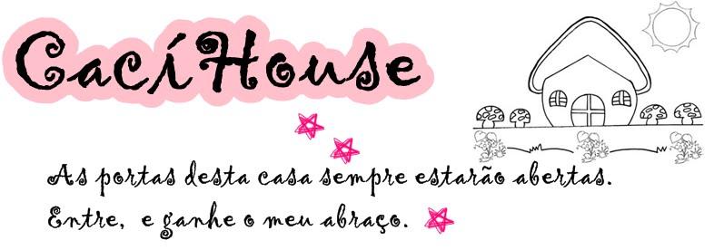 CacíHouse