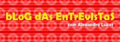 CONFIRA NOSSA ENTREVISTA