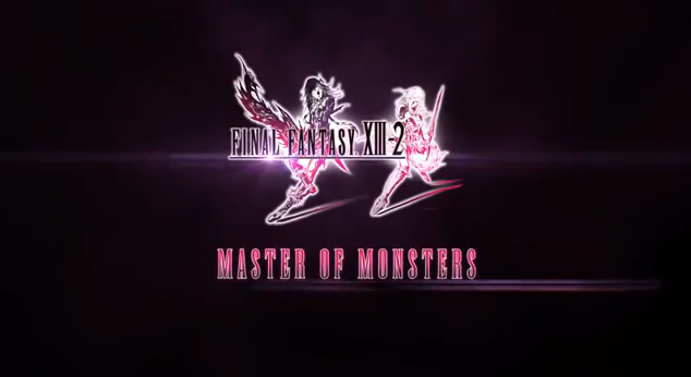 Final Fantasy XIII-2 Master of Monsters Video Game Trailer title sequel cmaquest