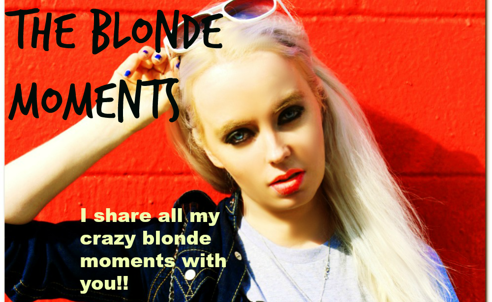 THE BLONDE MOMENTS