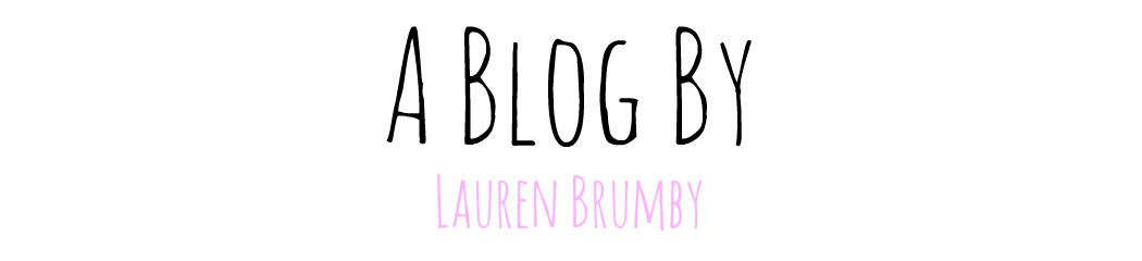 A Blog By Lauren Brumby