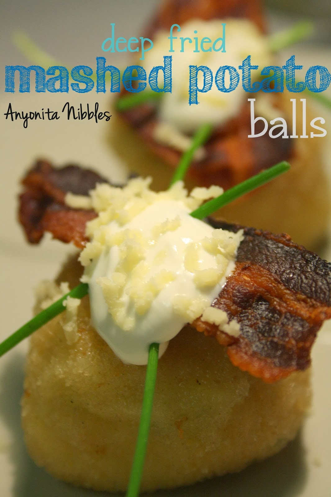 Deep Fried Mashed Potato Balls from www.anyonita-nibbles.com