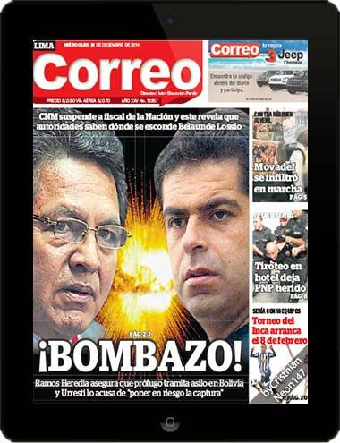 Diario2BCorreo2BPerC3BA2B28312BDiciembre2B2014292BESPAC391OL2B 2BC2A1Bombazo212C2BRamos2BHeredia2Basegura2Bque2BprC3B3fugo2Btramita2Basilo2Ben2BBolivia2By2BUrresti2Blo2Bacusa2Bde2Bponer2Ben2Briesgo2Bla2Bcaptura - Correo (31 Diciembre 2014) - ¡Bombazo!, Ramos Heredia asegura que prófugo tramita asilo Bolivia [MEG