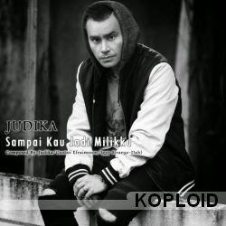 Download Lagu Judika - Sampai Kau Jadi Milikku Mp3