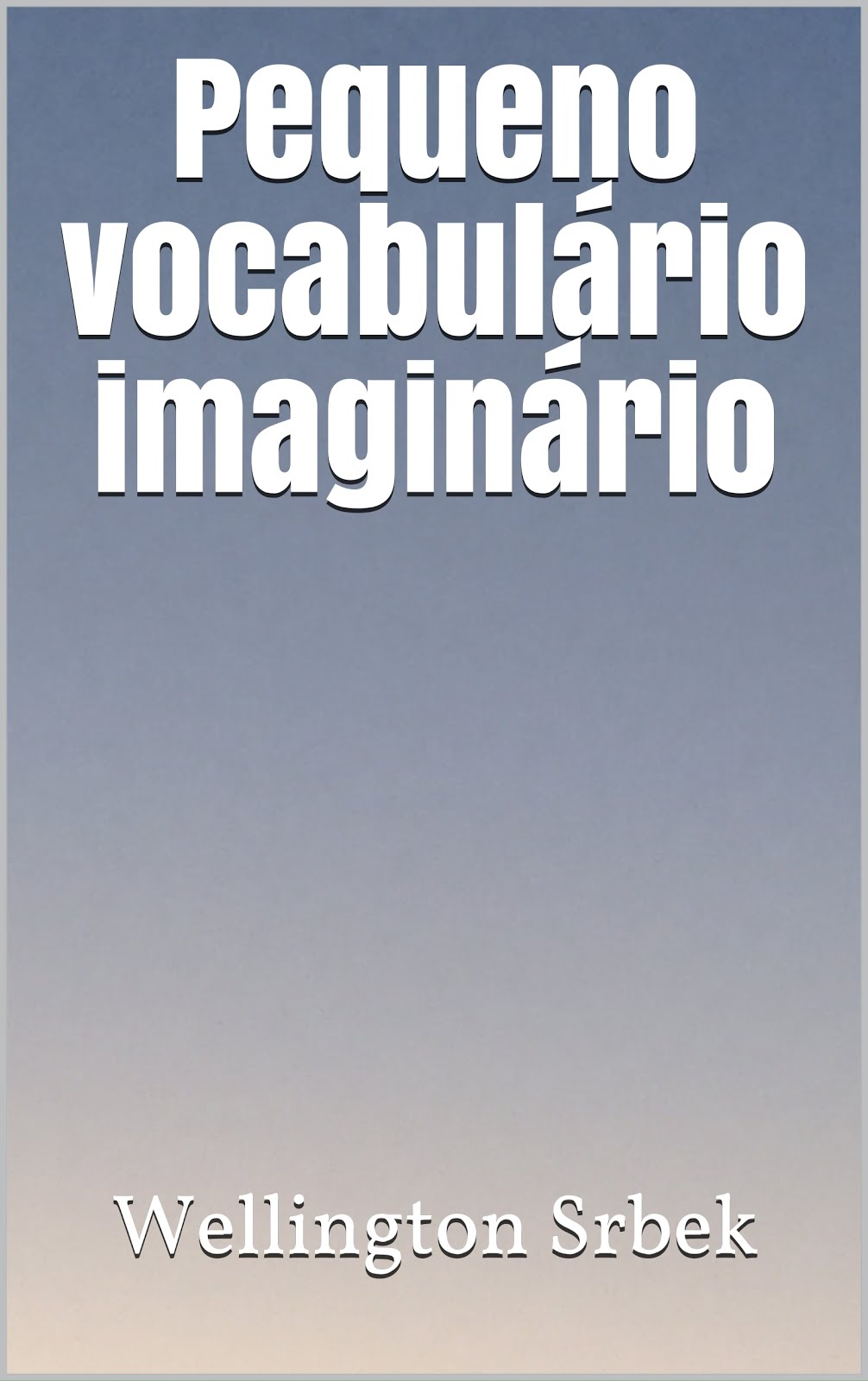 PEQUENO VOCABULÁRIO