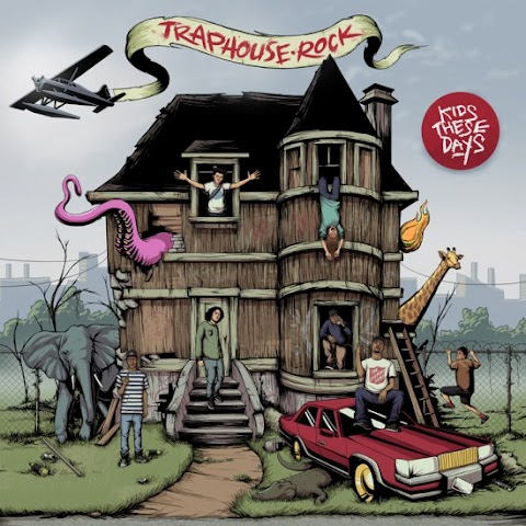 Artwork: Kids These Days - Traphouse Rock