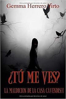 ¿Tú me ves?: La maldición de la casa Cavendish- Gemma Herrero Virto
