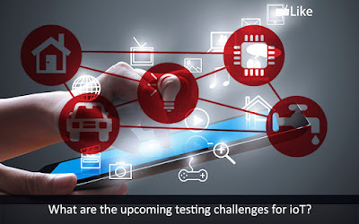 Upcoming Testing Challenges for IoT