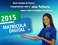 MATRÍCULA DIGITAL 2015 NA REDE ESTADUAL DE ENSINO