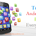 Top 10 Android Apps For Regular Use
